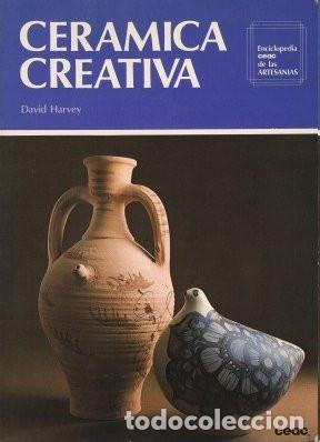 CERÁMICA CREATIVA - HARVEY, DAVID 1978 (Libros de Segunda Mano - Bellas artes, ocio y coleccionismo - Otros)