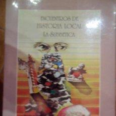 Libros de segunda mano: ENCUENTROS DE HISTORIA LOCAL, LA SUBBÉTICA, COOR. JUAN ARANDA DONCEL, 1990. Lote 65455602