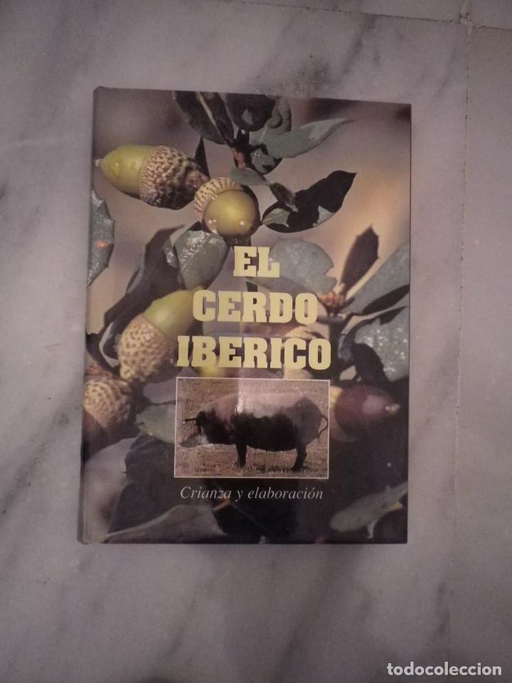 LIBRO EL CERDO IBERICO CRIANZA Y CURACION segunda mano
