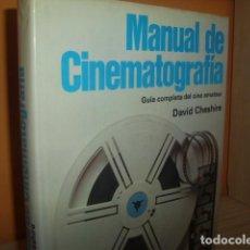 Libros de segunda mano: MANUAL DE CINEMATOGRAFIA / GUIA COMPLETA DEL CINE AMATEUR / DAVID CHESHIRE. Lote 65729614