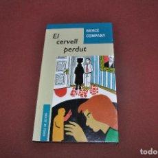 Libros de segunda mano: EL CERVELL PERDUT - MERCÈ COMPANY - CERCLE DE LECTORS - JUB. Lote 78306927
