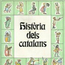 Libros de segunda mano: HISTÒRIA DELS CATALANS. Lote 65785878