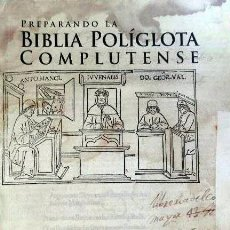 Libros de segunda mano: PREPARANDO LA BIBLIA POLÍGLOTA COMPLUTENSE. (MADRID, UNIVERSIDAD COMPLUTENSE. . Lote 65785886