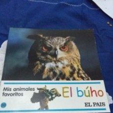 Libros de segunda mano: MIS ANIMALES FAVORITOS Nº 30. EL BÚHO. EST23B6. Lote 65818938