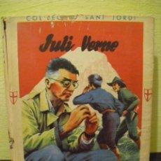 Libros de segunda mano: VIATGE AL CENTRE DE LA TERRA - JULI VERNE - 1959. Lote 65842830