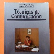 Libros de segunda mano: TÉCNICAS DE COMUNICACIÓN.F.P. 1 - 1º - G. PEGENAUTE, R. ARRONDO - LARRAURI - 1985. Lote 65898682