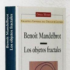 Libros de segunda mano: MANDELBROT, BENOÎT: LOS OBJETOS FRACTALES (CÍRCULO DE LECTORES) (CB). Lote 65900734