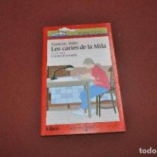 Libros de segunda mano: LES CARTES DE LA MILA - FRANCESC SALES - EL VAIXELL DE VAPOR, A PARTIR DE 12 ANYS - JUB. Lote 65906746