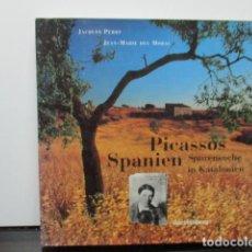 Libros de segunda mano: PICASSOS SPANIEN. SPURENSUCHE IN KATALONIEN (ALEMÁN) TAPA DURA + SOB. DE JACQUES PERRY, ESIN MORAL. Lote 65949062
