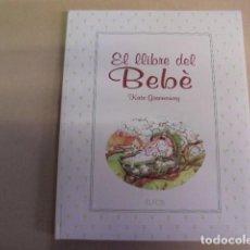Livros em segunda mão: EL LLIBRE DEL BEBE / GREENAWAY / PER ESTRENAR ANY 1994 - ENVIAMENT 2 €. Lote 65973934