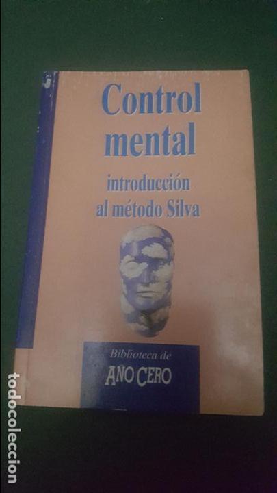 CONTROL MENTAL. INTRODUCCION AL METODO SILVA (Libros de Segunda Mano - Parapsicología y Esoterismo - Otros)