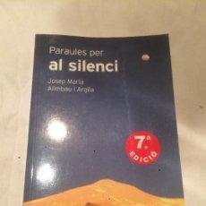 Libros de segunda mano: ANTIGUO LIBRO PÀRAULES PER AL SILENCI ESCRITO POR JOSEP MARIA ALIMBAU I ARGILA STJ EDITORES. Lote 65999374