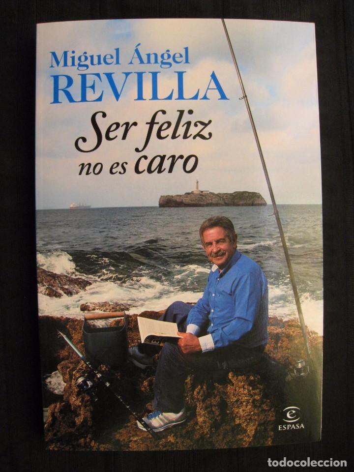 Ser Feliz No Es Caro Miguel Angel Revilla Comprar En Todocoleccion 66008246