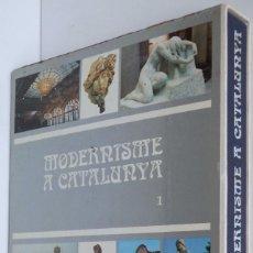 Libros de segunda mano: MODERNISME A CATALUNYA, TOMO I. Lote 66008350