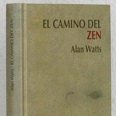 Libros de segunda mano: WATTS, ALAN: EL CAMINO DEL ZEN (RBA) (CB). Lote 66058518