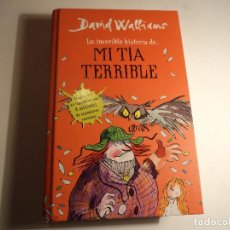 Libros de segunda mano: MI TIA TERRIBLE. DAVID WALLIAMS. Lote 66150162