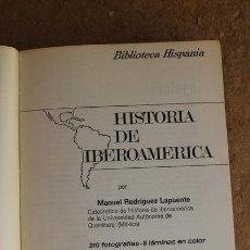 Libros de segunda mano: HISTORIA DE IBEROAMÉRICA. HISPANIA SOPENA. MANUEL RODRÍGUEZ LAPUENTE. 1975.. Lote 66211322