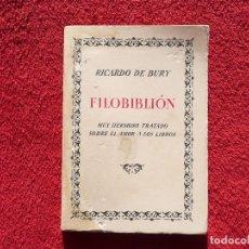 Libros de segunda mano: FILOBIBLIÓN. MUY HERMOSO TRATADO SOBRE EL AMOR A LOS LIBROS. RICARDO DE BURY. FACSIMIL. 373/500 1969. Lote 66236422