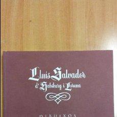 Libros de segunda mano: 'LLUÍS SALVADOR D'HABSBURG I LORENA. DIBUIXOS'. FUNDACIÓ LA CAIXA. Lote 66257958