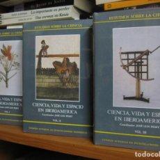 Libros de segunda mano: CIENCIA, VIDA Y ESPACIO EN IBEROAMÉRICA (JOSÉ LUIS PESET) 3 TOMOS. ESTUDIOS SOBRE LA CIENCIA 10. Lote 66480466