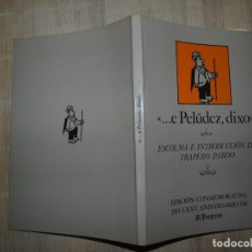 Libros de segunda mano: JOSÉ TRAPERO PARDO. E PELUDEZ, DIXO. LUGO. GALICIA. . Lote 66496462