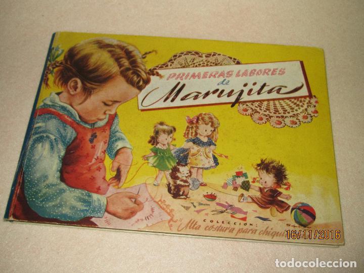 PRIMERAS LABORES DE MARUJITA COLECCIÓN ALTA COSTURA PARA CHIQUITINAS, EDITORIAL MOLINO DEL AÑO 1948 (Libros de Segunda Mano - Literatura Infantil y Juvenil - Otros)