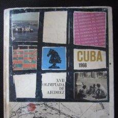 Libros de segunda mano: CUBA 66. XVII OLIMPIADA MUNDIAL DE AJEDREZ. HABANA, CUBA. 1968. ILUSTRADO. EN ESPAÑOL. Lote 66512418