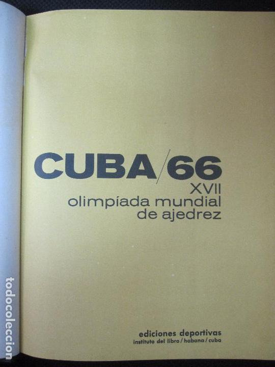 Libros de segunda mano: CUBA 66. XVII OLIMPIADA MUNDIAL DE AJEDREZ. HABANA, CUBA. 1968. ILUSTRADO. EN ESPAÑOL - Foto 11 - 66512418