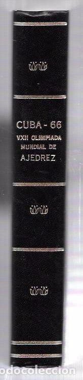 Libros de segunda mano: CUBA 66. XVII OLIMPIADA MUNDIAL DE AJEDREZ. HABANA, CUBA. 1968. ILUSTRADO. EN ESPAÑOL - Foto 2 - 66513834