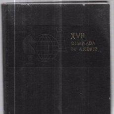 Libros de segunda mano: CUBA 66. XVII OLIMPIADA MUNDIAL DE AJEDREZ. HABANA, CUBA. 1968. ILUSTRADO. EN ESPAÑOL. Lote 66515970