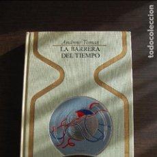 Livres d'occasion: LA BARRERA DEL TIEMPO. ANDREW TOMAS. COLECCIÓN OTROS MUNDOS. Lote 66811094