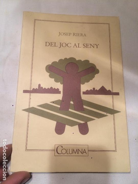 ANTIGUO LIBRO DEL JOC AL SENY ESCRITO POR JOSEP RIERA AÑO 1991 EDITORIAL COLUMNA (Libros de Segunda Mano - Parapsicología y Esoterismo - Otros)