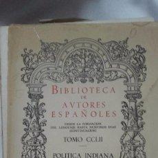 Libros de segunda mano: BIBLIOTECA DE AUTORES ESPAÑOLES - TOMO CCLII - POLÍTICA INDIANA I - 1972 ATLAS. Lote 66890818