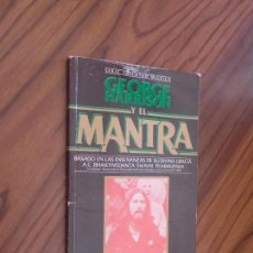Libros de segunda mano: GEORGE HARRISON Y EL MANTRA. SERIE JUVENTUD MÍSTICA. BUEN ESTADO. Lote 289637343