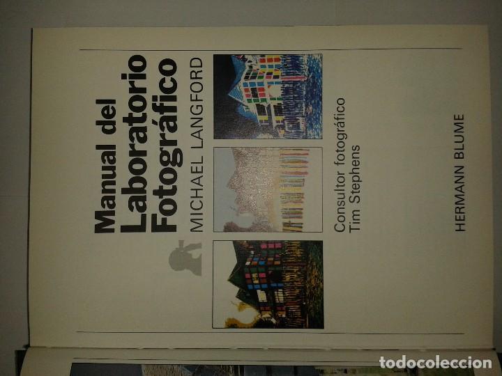 Libros de segunda mano: MANUAL DEL LABORATORIO FOTOGRÁFICO 1981 MICHAEL LANGFORD 1ª ED. HERMANN BLUME - Foto 2 - 66992042
