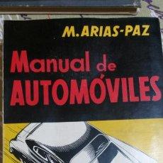 Libros de segunda mano: LIBRO MANUAL DE AUTOMÓVILES. MANUEL ARIAS-PAZ. 1955. Lote 67043393
