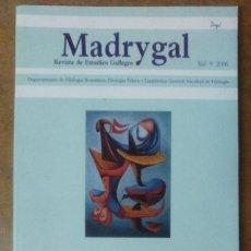 Libros de segunda mano: MADRYGAL REVISTA DE ESTUDIOS GALLEGOS Nº 9 2006 - UNIVERSIDAD COMPLUTENSE DE MADRID. Lote 67053578
