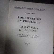 Libros de segunda mano: HISTORIA DE LA SEGUNDA GUERRA MUNDIAL. TOMO II.- LOS EJERCITOS EN PRESENCIA Y BATALLA DE POLONIA.. Lote 67060266