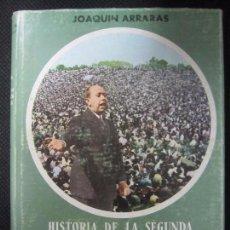Libros de segunda mano: HISTORIA DE LA REPUBLICA ESPAÑOLA. EDITORA NACIONAL. MADRID, 1968. JOAQUIN ARRARAS. TOMO III.. Lote 75134893