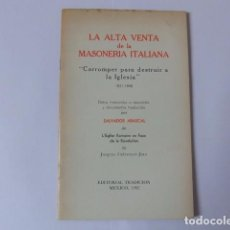 Libros de segunda mano: LA ALTA VENTA DE LA MASONERIA ITALIANA DE JACQUES CRETIENAU-JOLY. . Lote 67285501