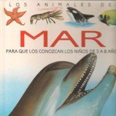 Libros de segunda mano: LOS ANIMALES DEL MAR. PARA QUE LOS CONOZCAN LOS NIÑOS DE 5 A 8 AÑOS. SUSAETA 1992. (Z/12). Lote 67296013