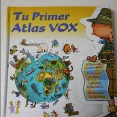 Libros de segunda mano: TU PRIMER ATLAS VOX. VOX 2001. TAPA DURA. COLOR. 159 PAGINAS. 740 GRAMOS.. Lote 67372961