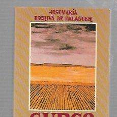 Libros de segunda mano: SURCO. JOSE MARIA ESCRIVA DE BALAGUER. EDICIONES RIALP. MADRID. 2º EDICION.. Lote 67390569
