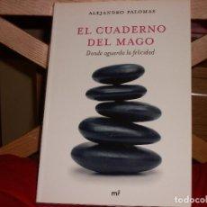 Libros de segunda mano: EL CUADERNO DEL MAGO: DONDE AGUARDA LA FELICIDAD.. Lote 67406393