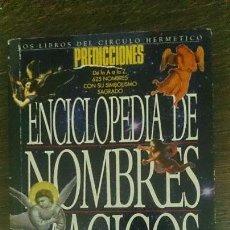 Libros de segunda mano: ENCICLOPEDIA DE NOMBRES MAGICOS. Lote 67453221