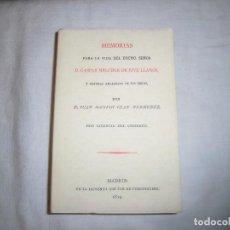 Libros de segunda mano: MEMORIAS PARA LA VIDA DEL EXCEMO SEÑOR D.GASPAR MELCHOR DE JOVELLANOS.JUAN AGUSTIN.FACSIMILAR. Lote 67463637