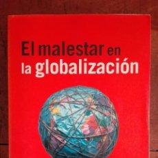 Libros de segunda mano: EL MALESTAR EN LA GLOBALIZACIÓN. JOSEPH E. STIGLITZ. TAURUS.. Lote 67464165