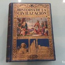 Libros de segunda mano: LIBRO HISTORIA DE LA CIVILIZACIÓN . EDGAR SANDERSON . 2ª EDIC. EDIT. RAMON SOPENA. 1935. Lote 67473885