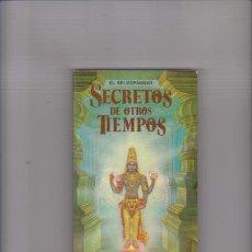 Libros de segunda mano: SECRETOS DE OTROS TIEMPOS - PRABHUPÁDA - MEXICO 1984. Lote 67510917
