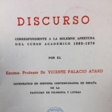 Libros de segunda mano: DISCURSO UNIVERSIDAD MADRID APERTURA 1969-70 PALACIO ATARD 24,5X17,5CMS. Lote 67519889
